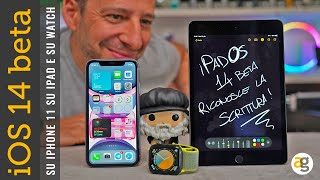 IPHONE 11 con IOS 14 BETA IPAD OS 14 e WATCHOS 7 prime impressioni