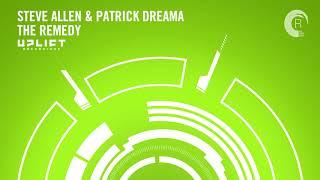 Steve Allen & Patrick Dreama - The Remedy (Uplift)