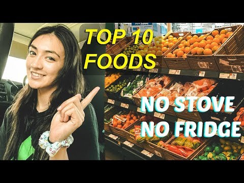 Living In A Van: TOP 10! Best Food to Eat NO FRIDGE NO STOVE | Hobo Ahle