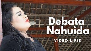 Debata Nahuida (Video Lirik) - Lely Tanjung