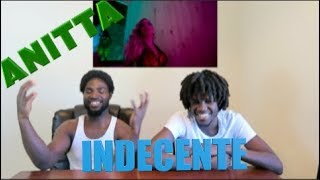 Baixar Anitta - Indecente (Official Music Video)- REACTION