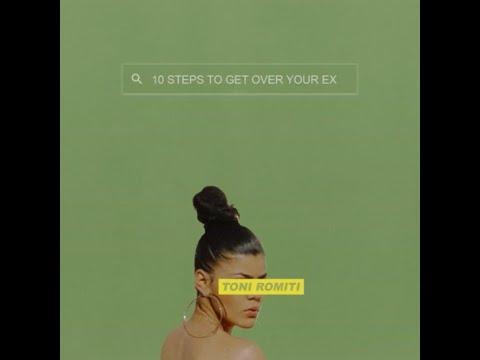 Toni Romiti- 10 Steps To Get Over Your Ex LYRICS