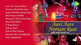 Navaratri Special | Best Gujarati Garba Songs Aavi Aavi Nortani Raat | Audio Jukebox