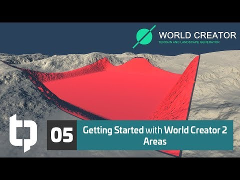 05 | Getting Started with World Creator 2 | Areas
