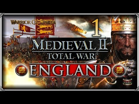 Medieval II: Total War - England Campaign #1 - This Island Race!