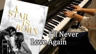 Lady Gaga - I'll Never Love Again (Extended Version) - Piano Cover & Sheets