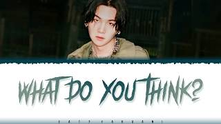 Baixar AGUST D - 'WHAT DO YOU THINK?' Lyrics [Color Coded_Han_Rom_Eng]