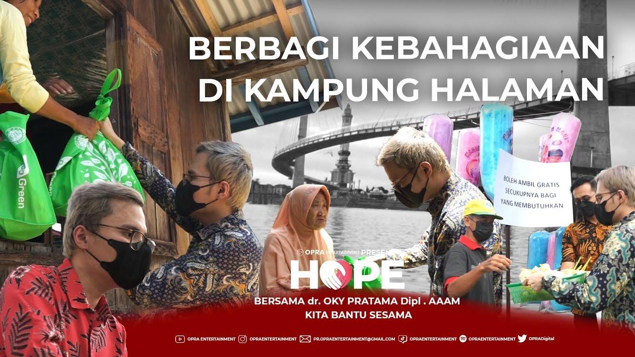 Download HOPE | BERBAGI REZEKI DI TANAH KELAHIRAN