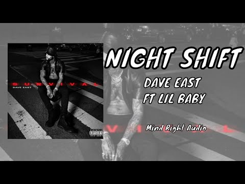 Dave East – Night Shift (Audio) ft. Lil Baby