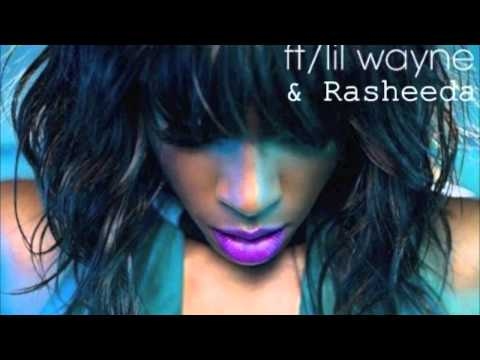 kelly Rowland ft Rasheeda & lil Wayne