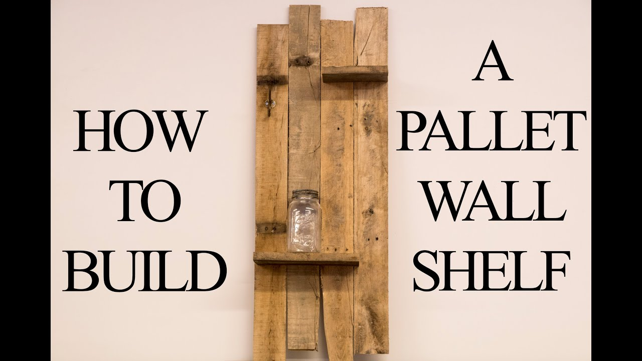 How to build a pallet wall shelf youtube for How to build a wall bar