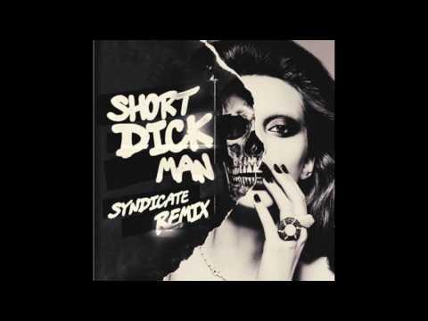 20 Fingers - Short Dick Man (Syndicate Remix)
