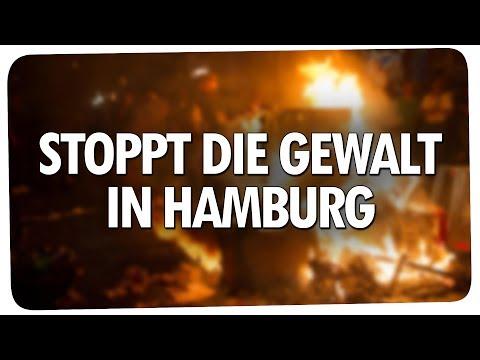 STOPPT die GEWALT in HAMBURG! - G20-Gipfel