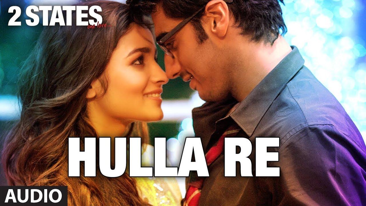 Download 2 States Hulla Re Full Song (Audio)   Arjun Kapoor, Alia Bhatt