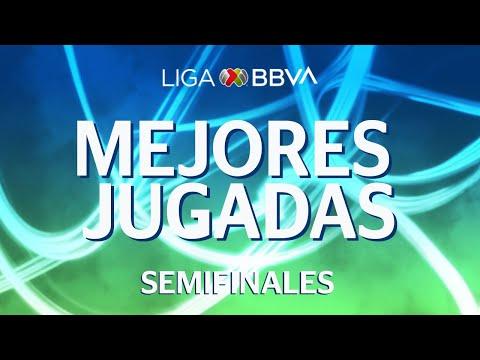 Mejores Jugadas | Semifinales - Liga  BBVA MX