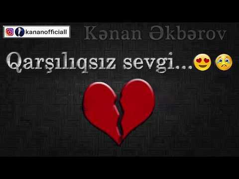 Kenan Akberov - Qarsiliqsiz Sevgi (Şeir) Yeni