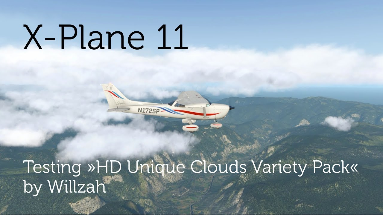 [X-Plane 11] Testing HD Unique Clouds Variety Pack ...