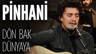 Pinhani - Dön Bak Dünyaya (JoyTurk Akustik)