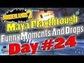 Borderlands 2 | Maya Playthrough Funny Moments And Drops | Day #24