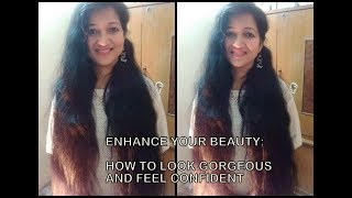 How To Enhance Your Natural Beauty | Look Attractive And Feel Confident | Boost Your Self Esteem