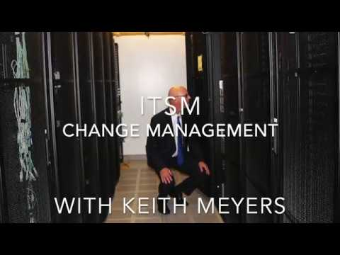 Getting to know ITSM: Change Management