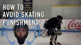 How to Avoid Skating Punishments - Goalie Smarts Ep. 8