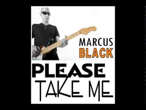 Marcus Black - Please Take Me (extract)