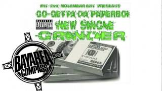 Go-Getta Da PaperBoi - Grinder [BayAreaCompass] @the_movement365