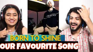 Diljit Dosanjh: Born To Shine Reaction | The Tenth Staar