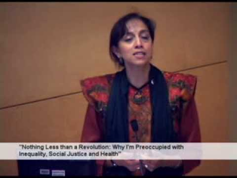 """Kavita Ramdas - """"Nothing Less than a Revolution: Inequality, Social Justice, and Health"""""""