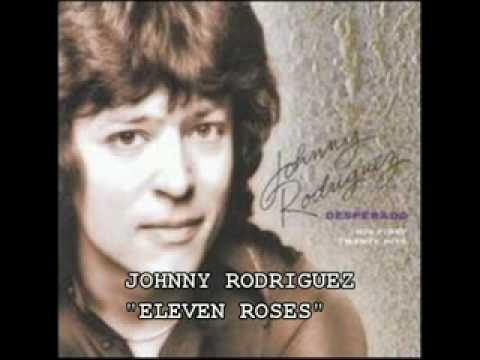 JOHNNY RODRIGUEZ  ELEVEN ROSES