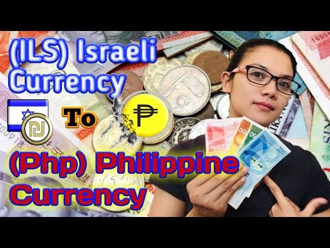 ISRAEL CURRENCY (ILS) To PHILIPPINE PESO (PHP)