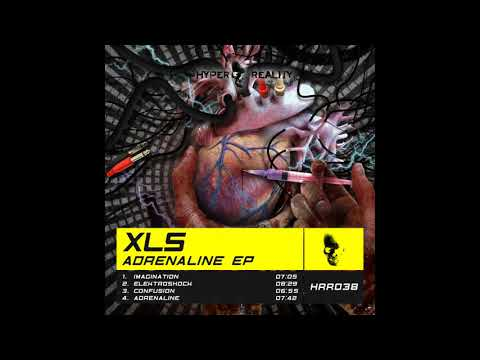 XLS - Adrenaline (Original Mix) [Hyper Reality Records]