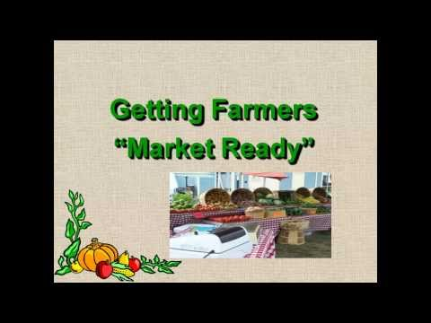 Wallace Center/SSAWG 2010 - Getting Farmers Market Ready