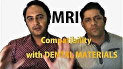 MRI Compatibility with Dental Materials and Appliances - Dr Abdul Wahab & Dr Shoaib Tariq