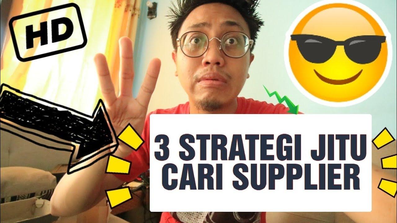 3 STRATEGI AMPUH MENCARI SUPPLIER Jualan Anda | Bisnis ...