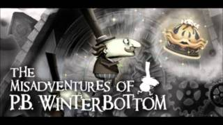 The Misadventures of P.B. Winterbottom Music - Ticking Tarts