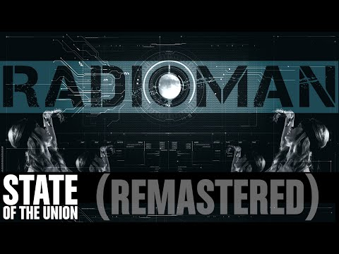 STATE OF THE UNION - Radioman (remastered)
