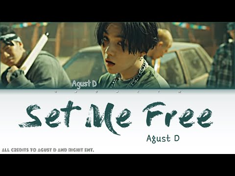 Agust D - Interlude: Set me free (color coded lyrics) [HAN/ROM/ENG]