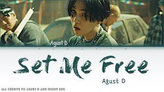 Download lagu Agust D - Interlude: Set me free (color coded lyrics) [HAN/ROM/ENG]