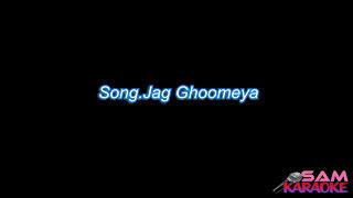 Jag Ghoomiya_ Sultan Karaoke Sam Karaoke