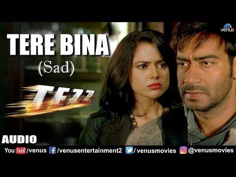 Tere Bina - Sad (Tezz)