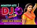 Hindi Non stop Songs 2020 Colection - Hindi Old Song Dj Remix - Best Old Hindi Dj Remix 2020 Live Mix Hindiaz Download