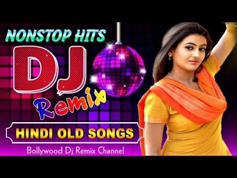 Hindi Non stop Songs 2020 Colection - Hindi Old Song Dj Remix - Best Old Hindi Dj Remix 2020 Live