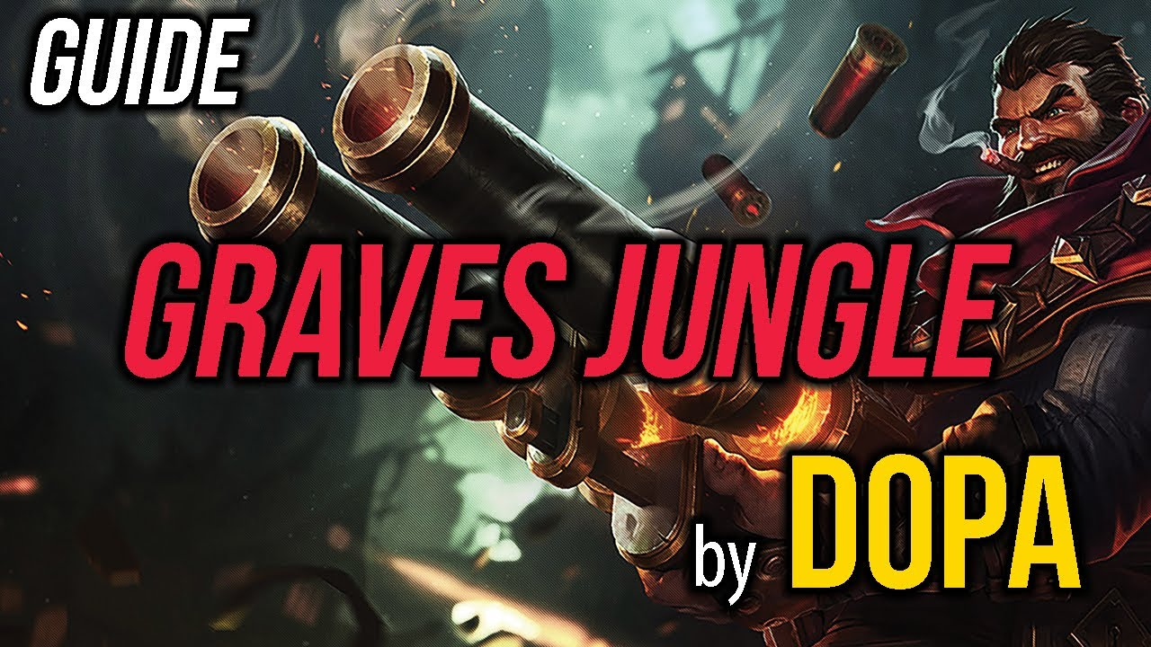 Download GUIDE Graves Jungle by Dopa Season 7
