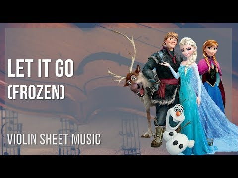 EASY Violin Sheet Music: How to play Let It Go (Frozen) by Idina Menzel