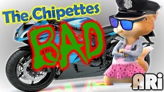 the chipettes bad