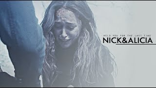nick+alicia | held you for the last time (+4x03)