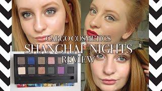 Cargo Cosmetics Shanghai Nights Palette Review (+ 3 Looks!) | Vie De Paris