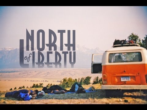 North of Liberty: A Road Trip Movie (20 minute short)